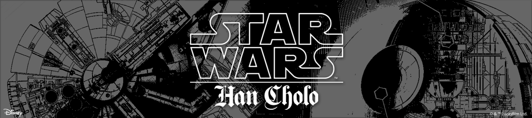 Han Cholo Star Wars Collection